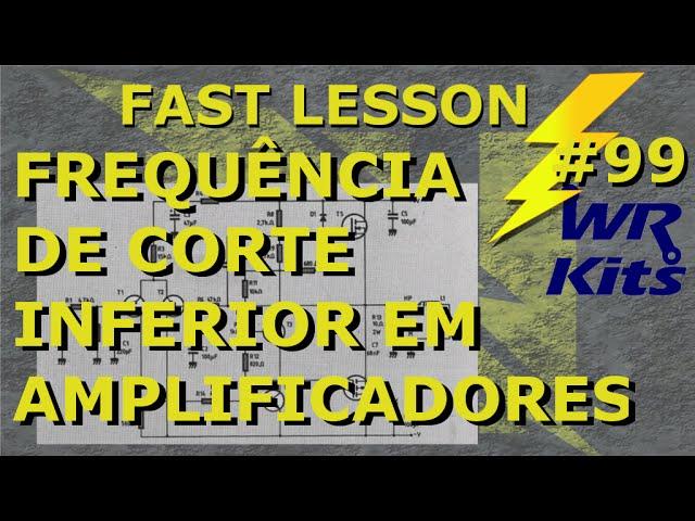 FREQUÊNCIA DE CORTE INFERIOR POR TL | Fast Lesson #99