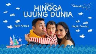 RAFFI X NAGITA - HINGGA UJUNG DUNIA (Official Lyric Video)