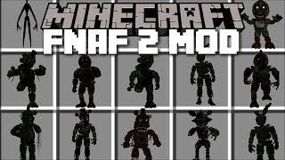 Minecraft FIVE NIGHTS AT FREDDY'S 2 MOD / FIGHT AND SURVIVE EVIL MONSTERS!! Minecraft