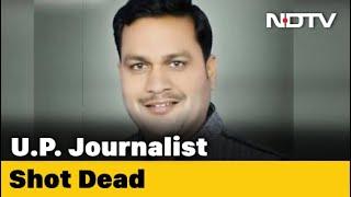 Terrific: Journalist chased, shot dead in Uttar Pradesh..