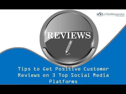 Tips to Get Positive Customer Reviews on Social Media