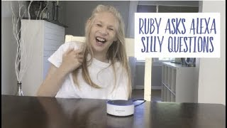 Ruby asks Alexa silly questions