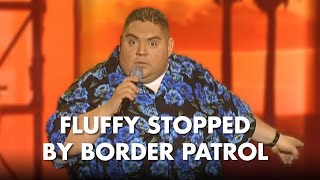 Fluffy Stopped By Border Patrol | Gabriel Iglesias