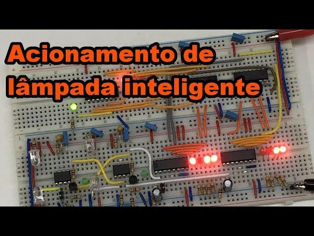 ACIONAMENTO DE LÂMPADA INTELIGENTE | Conheça Eletrônica! #126
