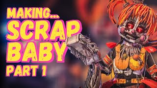 Making Scrap Baby cosplay PART 1