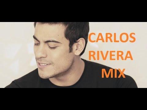 MIX CARLOS RIVERA 2016 SUS MEJORES CANCIONES