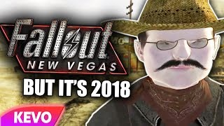 Fallout New Vegas but it's 2018