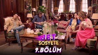 Jet Sosyete 9. Bölüm Full HD Tek Parça