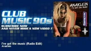 Anaklein - I've got the music - Radio Edit - ClubMusic90s