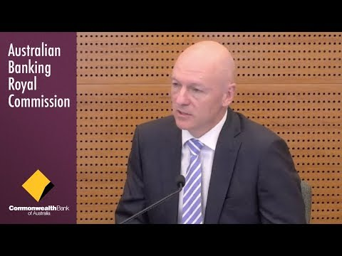 CommBank's Head of Retail Products | Banking Royal Commission - Round 1.12