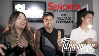 Señorita - Shawn Mendes & Camila Cabello: The Filharmonic ft. Melanie Pfirrman (A Cappella Cover)