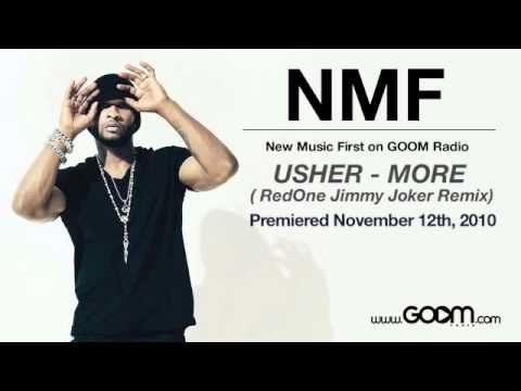 Baixar USHER - MORE ( RedOne Jimmy Joker Remix) (Teaser) heard first on GOOM Radio