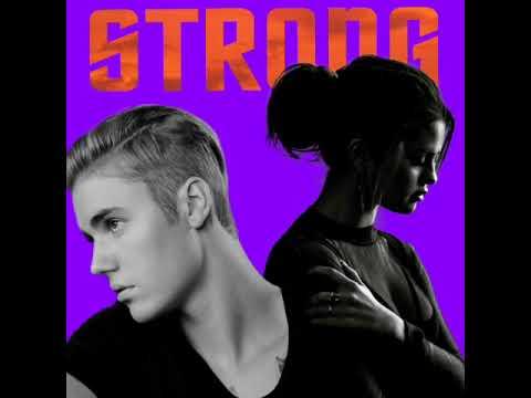 Justin Bieber-Strong ft. Selena Gomez (unreleased)