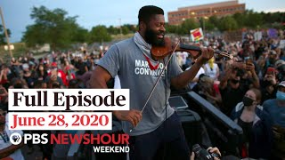 PBS NewsHour Weekend Full Episode, June 28, 2020