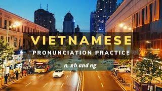 Vietnamese pronunciation practice - [n] [nh] [ng]