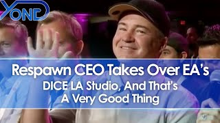 Respawn CEO Takes Over EA's DICE LA Studio, And That's A Very Good Thing
