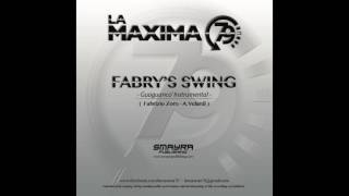 LA MAXIMA 79 - FABRY'S SWING (Official Channel)