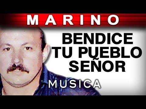 Marino - Bendice Tu Pueblo Señor (musica)