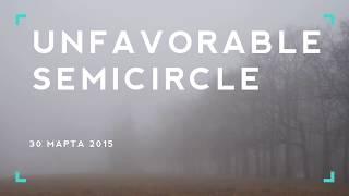 ХРЕНЬ-ТВ - Unfavorable Semicircle (Неблагоприятные полуокружности)
