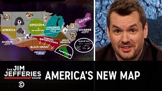 Dividing the United States Into Independent Nations - The Jim Jefferies Show