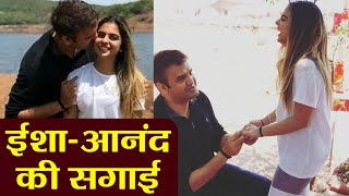 Isha Ambani & Anand Piramal to get ENGAGED on Friday i..