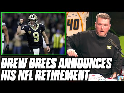 Pat McAfee Reacts To Drew Brees Retiring