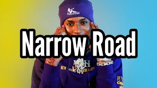 Nle Choppa - Narrow Road (Lyrics) Ft.Lil Baby