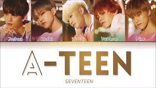 세븐틴(SEVETEEN) - 'A-TEEN (에이틴 OST)' LYRICS (Color Coded Eng/Rom/Han/가사)