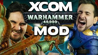 XCOM Warhammer Mod - Lewis & Ben Save the World - 6th February