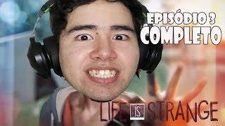 Life is Strange - EPISÓDIO 3 COMPLETO #3 - GAMEPLAY NO PC