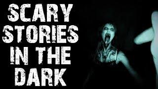 20 TRUE Terrifying & Disturbing Scary Stories In the Dark | (Horror Stories)