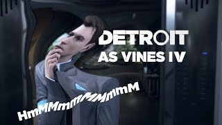 Detroit: Become Human as vines IV [spoilers]