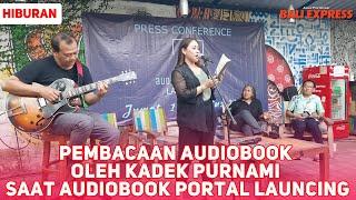 Pembacaan Audiobook oleh Kadek Purnami saat Audiobook Portal Launcing
