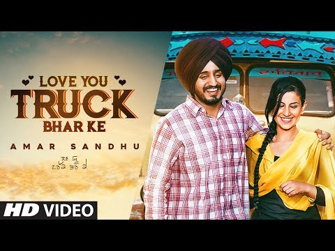Love You Truck Bhar Ke: Amar Sandhu (Full Song) MixSingh - Mani Moudgill