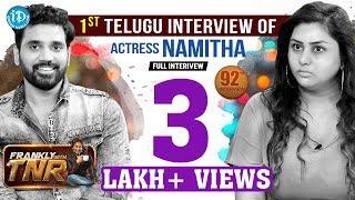 Frankly With TNR : Actress Namitha & Veerandra Exclusi..