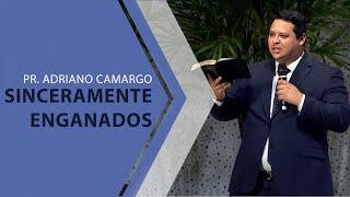 19/01/20 - Sinceramente enganados - Pr. Adriano Camargo