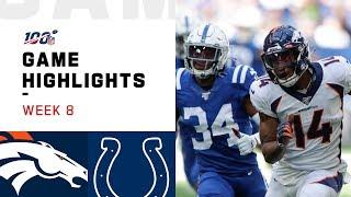 Broncos vs. Colts Week 8 Highlights | NFL 2019