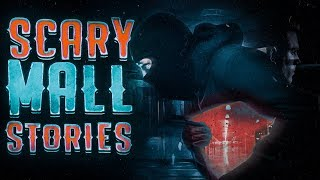 7 True Scary Mall Horror Stories