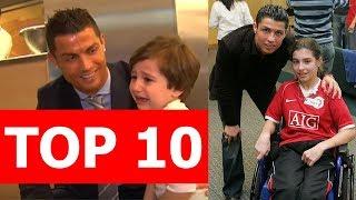 Top 10 câu chuyện khiến bạn càng yêu Ronaldo hơn