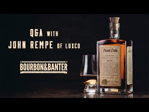 Blood Oath Bourbon Q&A with John Rempe of Luxco