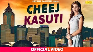 Cheej Kasuti – VK John – Gori Sharma Astha