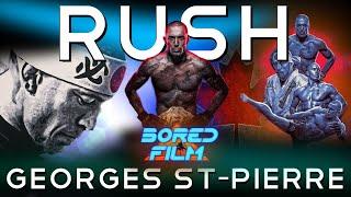 Georges St-Pierre: RUSH (Original Career Documentary)