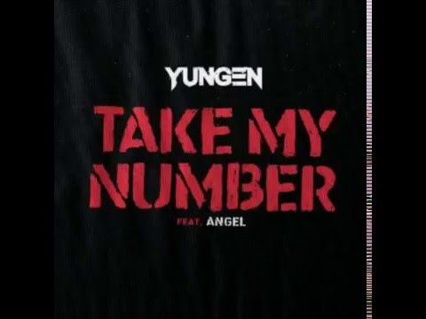 Youngen ft Angel - Take My Number [New R&B 2016]