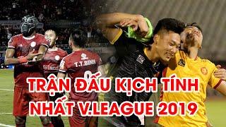 Highlights | Thanh Hóa - TP. HCM | Rượt đuổi nghẹt thở, trận cầu hay nhất V.League 2019 là đây