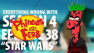 "Everything Wrong With Phineas and Ferb ""Star Wars"""