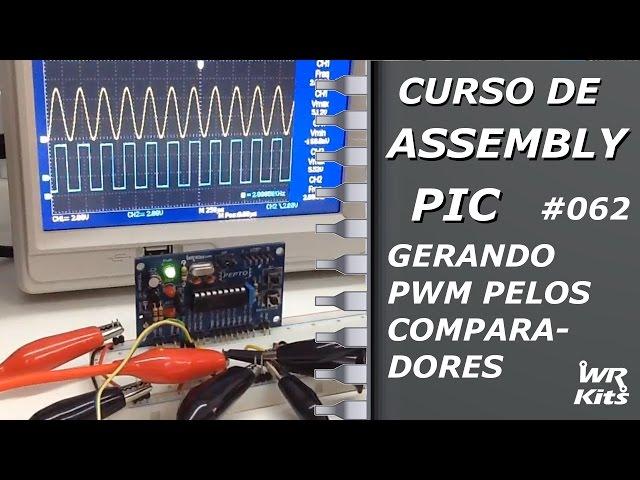 GERANDO PWM COM OS COMPARADORES | Assembly para PIC #062