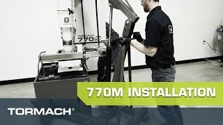 TORMACH 100M  and 770M FULL MACHINE INSTALLATION & SET-UP
