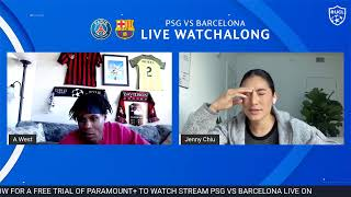 PSG vs Barcelona Watchalong