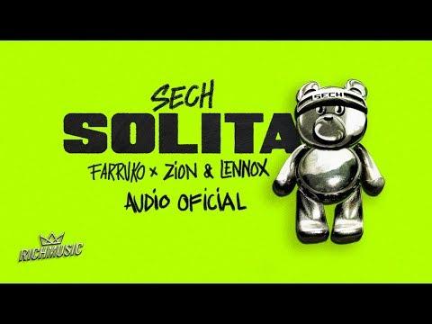 Sech - Solita Ft. Farruko, Zion y Lennox  [Audio Oficial]