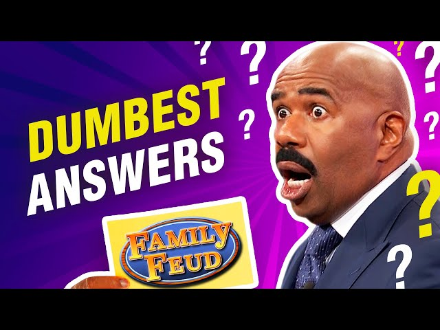 All-time dumbest answers on Family Feud!